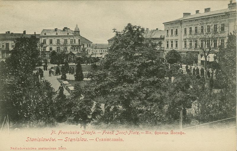 Станиславів. Плац Франца Йосифа